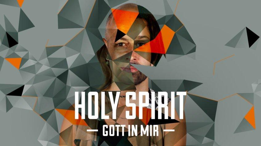 Heiliger Geist - Gott in Mir